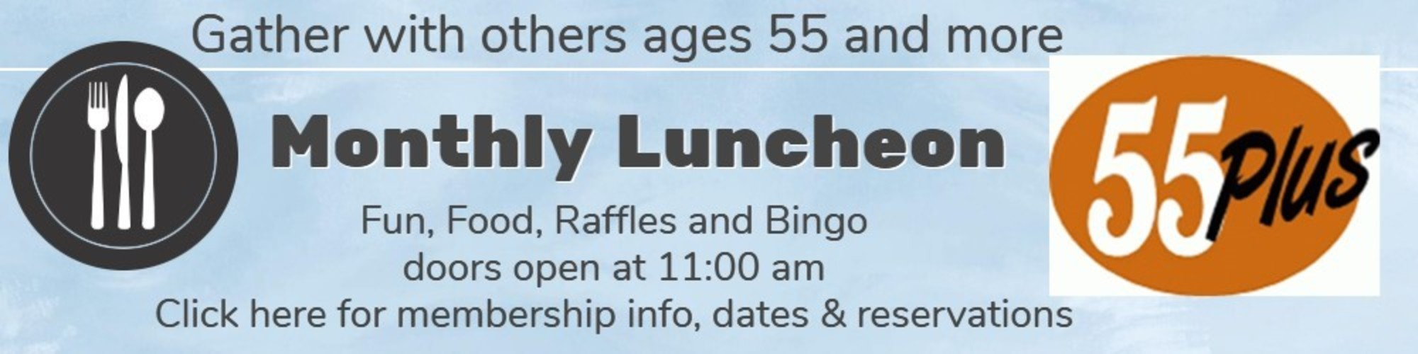 55 Plus Luncheons