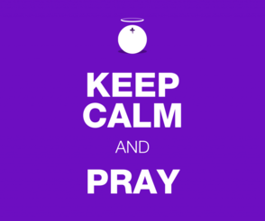 Keep Calm And Pray 1024x858